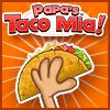 Papa&#8217;s Taco Mia